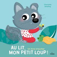 Couverture «Au lit, mon Petit Loup!»