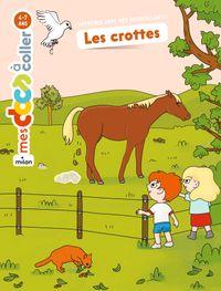 Cover of «Les crottes»