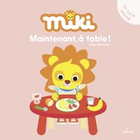 Cover of « Miki – Maintenant, à table ! »