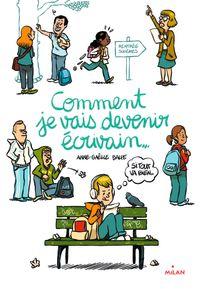 Cover of «Comment je vais devenir écrivain (si tout va bien)»