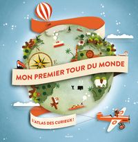 Cover of « Mon premier tour du monde »