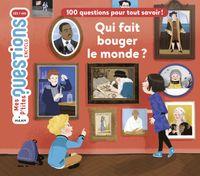 Cover of «Qui fait bouger le monde?»
