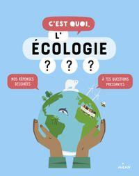 Couverture «C'est quoi, l'écologie ? NE»
