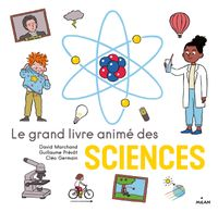 Cover of « Le grand livre animé des sciences »