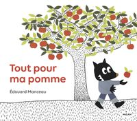 Cover of « Tout pour ma pomme »