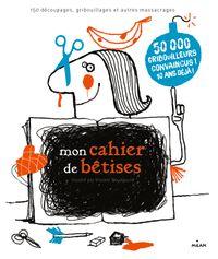 Cover of «Mon cahier de bêtises NE»
