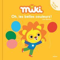 Couverture «Miki – Oh, les belles couleurs!»