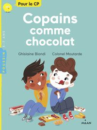 Cover of « Copains comme chocolat »