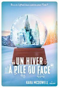 Couverture «Un hiver à pile ou face»
