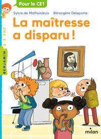 Couverture «La maîtresse a disparu!»