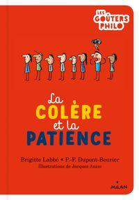 Cover of «La colère et la patience»