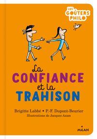 Cover of «La confiance et la trahison»
