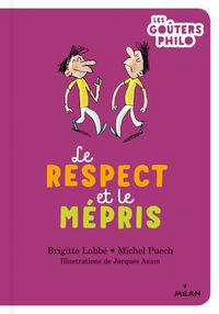 Couverture «Le respect et le mépris»