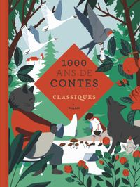 Cover of «Mille ans de contes classiques»