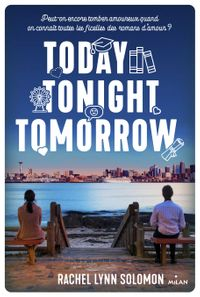 Couverture «Today, tonight, tomorrow»