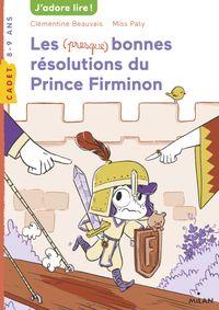 Couverture «Les (presque) bonnes résolutions du prince Firminon»
