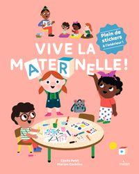 Couverture «Vive la maternelle!»