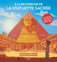 Couverture «À la recherche de la statuette sacrée – Une chasse au trésor au pays des pharaons»