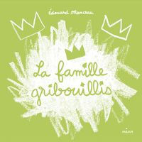Couverture «La famille Gribouillis»