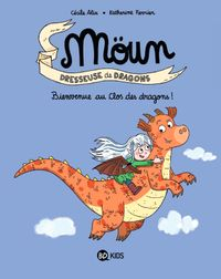 Cover of « Bienvenue au clos des dragons ! »