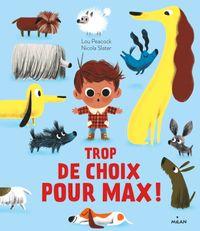 Couverture «Trop de choix pour Max!»