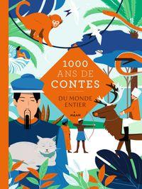Couverture «Mille ans de contes du monde entier»