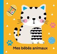 Couverture «Mes bébés animaux»