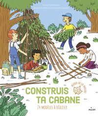Cover of « Construis ta cabane »
