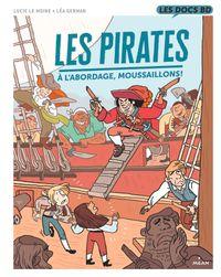 Couverture «Les Pirates – À l'abordage, moussaillons !»