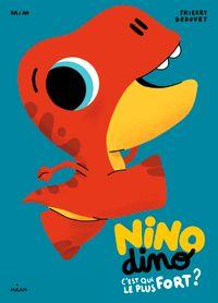 Couverture «Nino Dino – C'est qui le plus fort?»