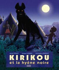 Couverture «Kirikou et la hyène noire»