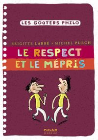 Cover of « Le respect et le mépris »