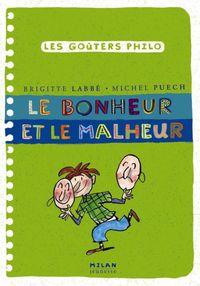 Cover of «Le bonheur et le malheur»