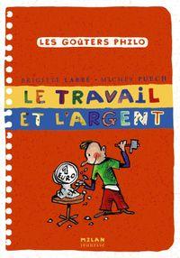 Cover of «Le travail et l'argent»