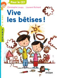 Cover of « Vive les bêtises ! »