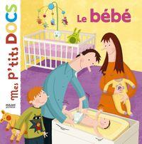 Cover of «Le bébé»