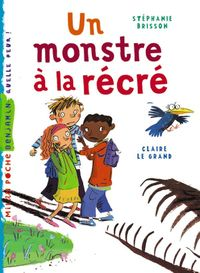 Cover of « Un monstre à la récré »