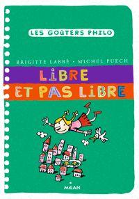 Cover of «Libre et pas libre»