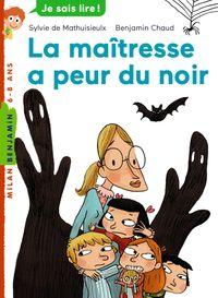 Cover of «La maîtresse a peur du noir»
