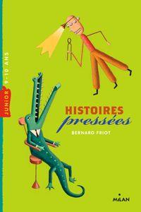 Cover of «Histoires pressées»