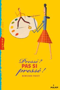 Cover of « Pressé pas si pressé »