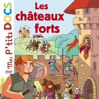 Cover of « Les châteaux forts »