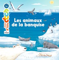 Cover of «Les animaux de la banquise»