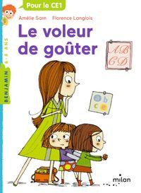 Cover of «Le voleur de goûter»