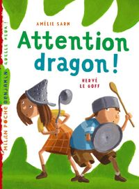 Couverture « Attention, dragon ! »