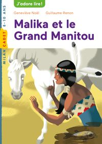 Couverture «Malika et le grand Manitou»