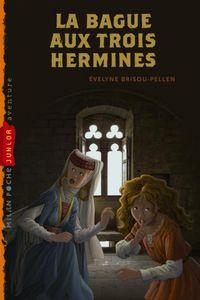 Cover of «La bague aux trois hermines»