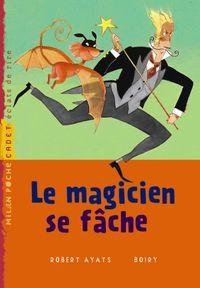 Couverture «Le magicien se fâche»