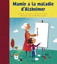 Couverture «Mamie a la maladie d'Alzheimer»
