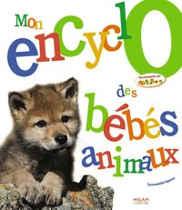 Couverture «Mon encyclo des bébés animaux»